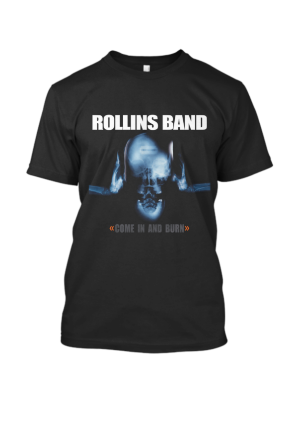 Come In And Burn Rollins Band T Shirt